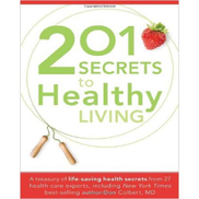 Jumia Books 201 Secrets to Healthy Living: A Treasury of Life-Saving Health Secrets from 27 Healthcare Experts